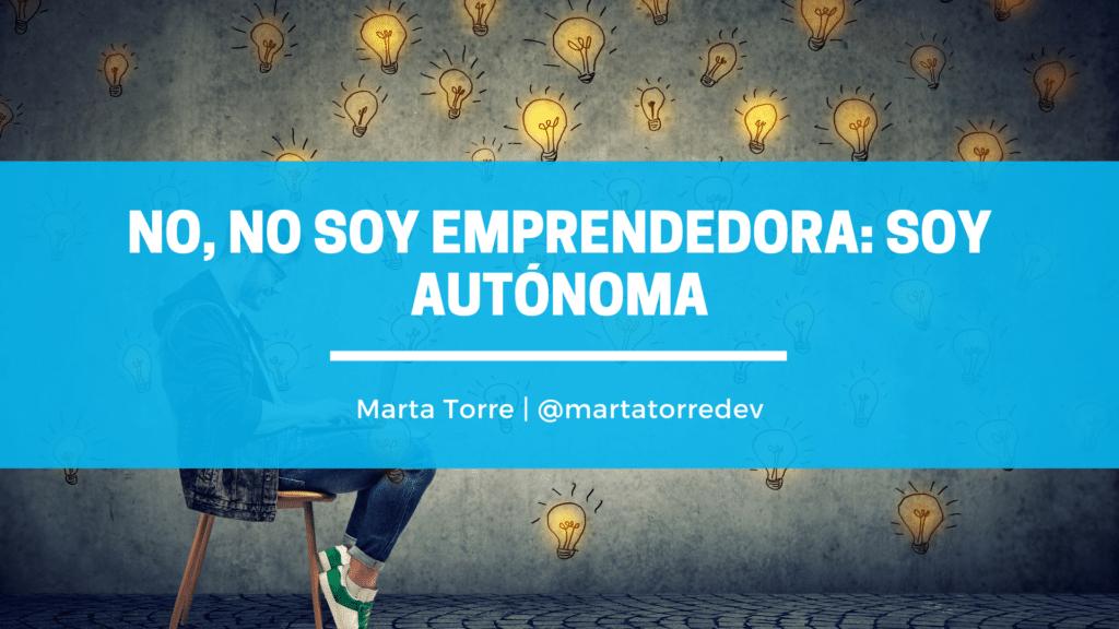 Emprendedora y autónoma